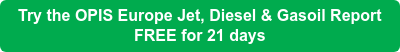 Try the OPIS Europe Jet, Diesel & Gasoil Report  FREE for 21 days